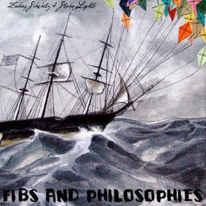 Zachary Schwartz and Stephen Lightle - Fibs and Philosophies