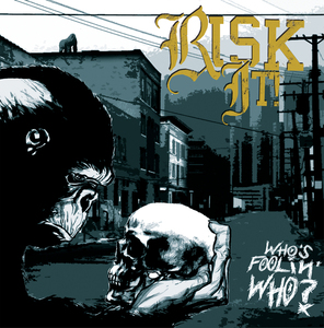 RISK IT! ´Who's Foolin' Who?´ [LP|CD]