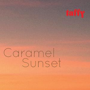 Taffy - Caramel Sunset