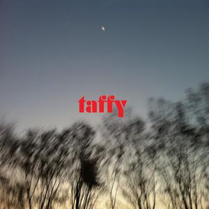Taffy - So Long
