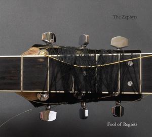 The Zephyrs - Fool Of Regrets