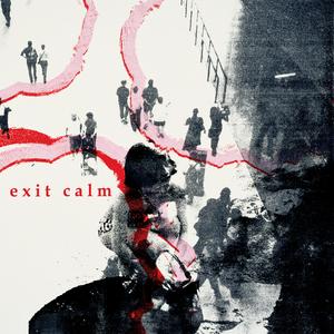 Exit Calm - Exit Calm