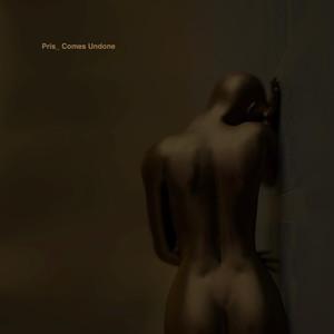 Pris_ - Comes Undone