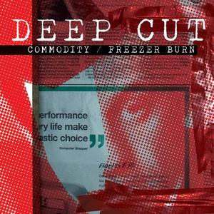 Deep Cut - Commodity