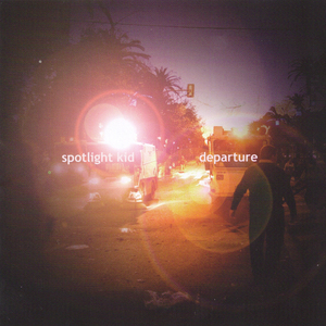 Spotlight Kid - Departure