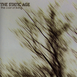 The Static Age - The Cost of Living (Album | Download)