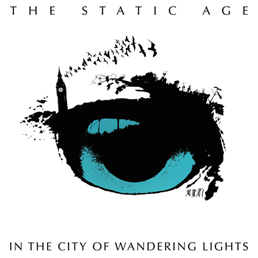 The Static Age - In the City of Wandering Lights (Album | Download, 12