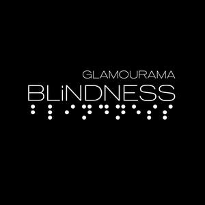 Blindness - Glamourama