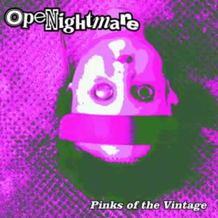 Openightmare - Pink Of The Vintage