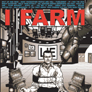 I farm - I farm is lying to be popular