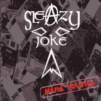 Sleazy Joke - Mafia Politica