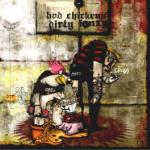 Bad Chickens + Dirty Fonzy - split CD