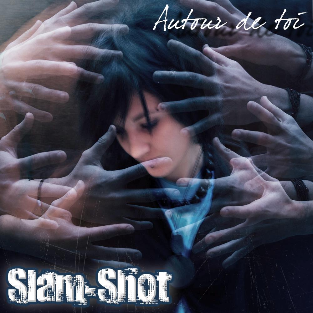 Slam-shot - autour de toi