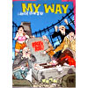 My Way #9 - the end of rock