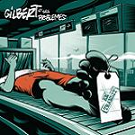Gilbert et ses Probleme - en transit