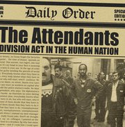 The Attendants - division act in the human nation