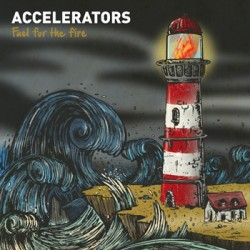 Accelerators - fuel for the fire