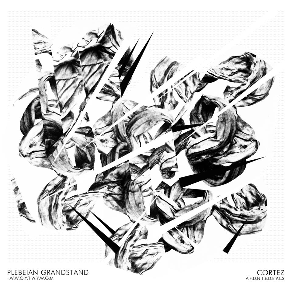 PLEBEIAN GRANDSTAND / CORTEZ Split 10