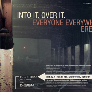 Into It. Over It. / Everyone Everywhere - Split