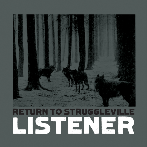 Listener - Return to Struggleville