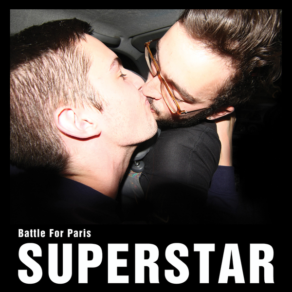 Battle For Paris - Superstar