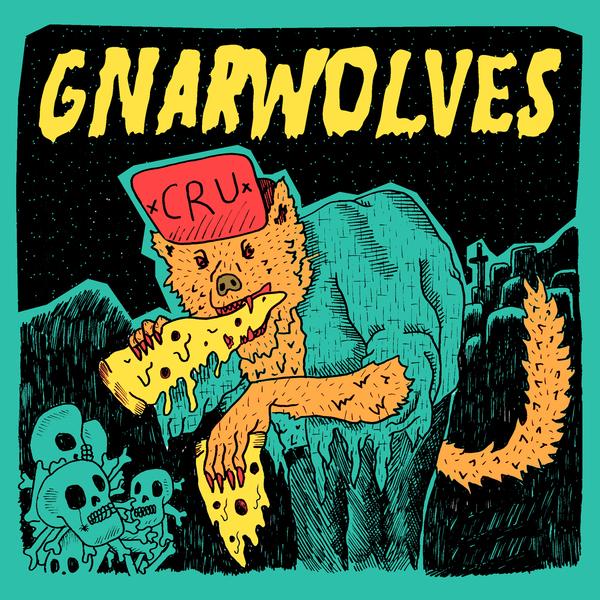 Gnarwolves - CRU