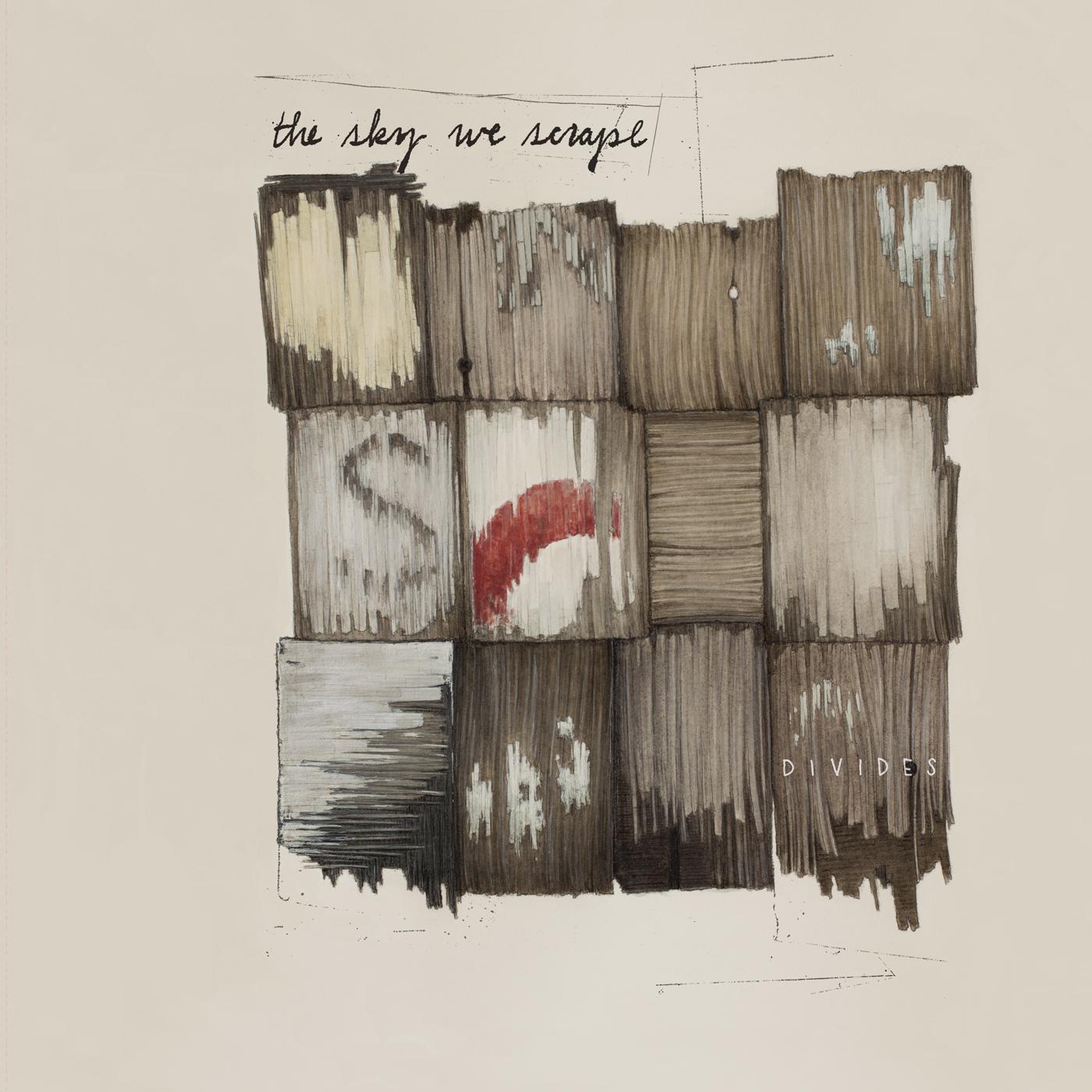 The Sky We Scrape - Divides