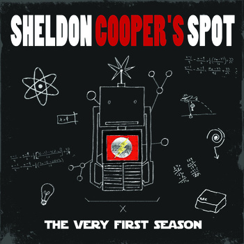 Sheldon Cooper's Spot - the very first season