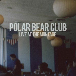 Polar Bear Club - Live from the Montage