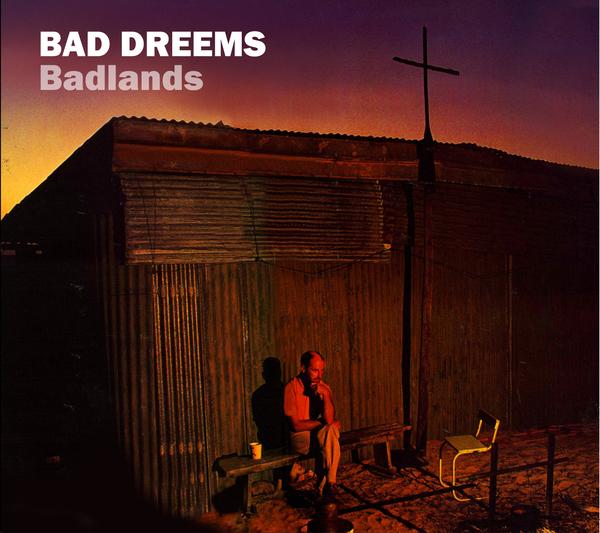 Bad//Dreems - Badlands EP