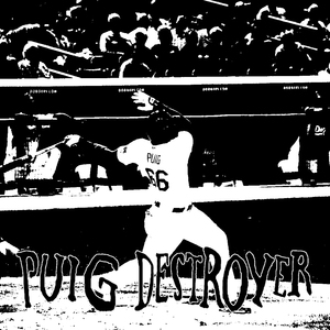 Puig Destroyer - Puig Destroyer 7in.