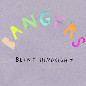 Bangers - Blind Hindsight 7