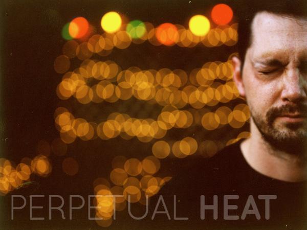 Perpetual Heat