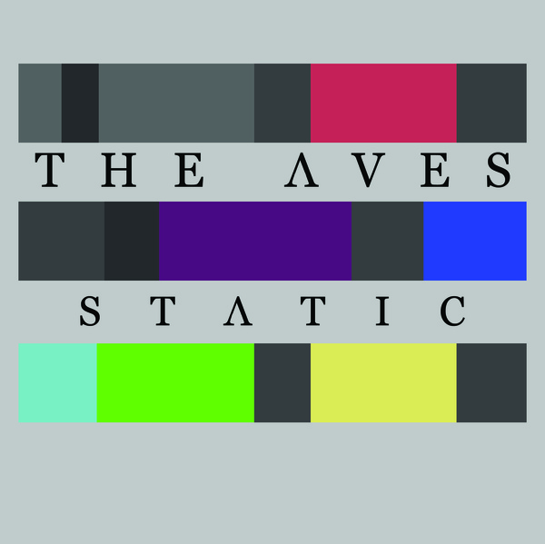 The Aves - Static EP