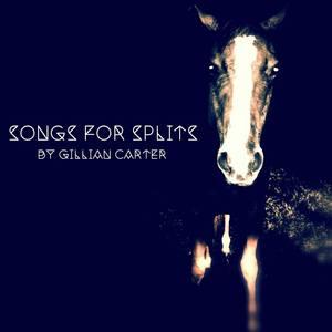 Gillian Carter - Songs for Splits 7