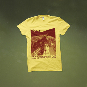 The World Is a Beautiful Place & I Am No Longer Afraid to Die - Cracked Pavement T-Shirt