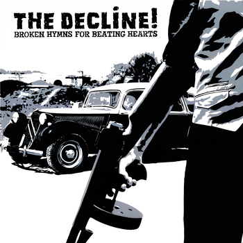 The Decline! - broken hymns for beating hearts