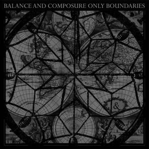 Balance And Composure - Only Boundaries