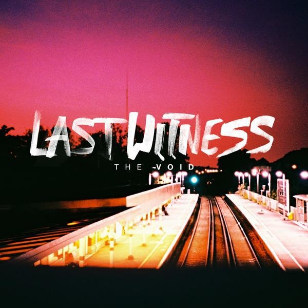 Last Witness - The Void