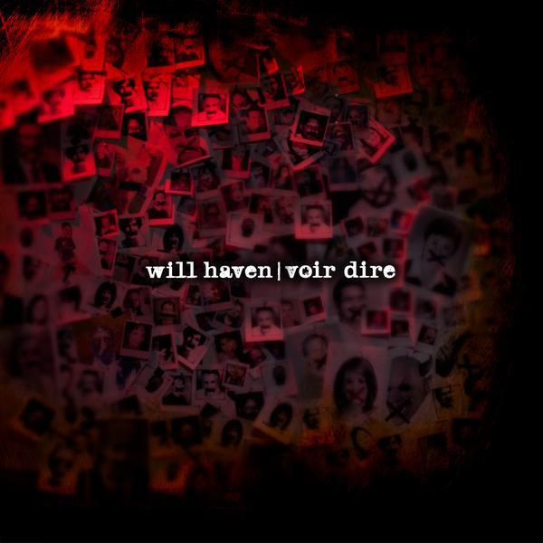 Will Haven - Voir Dire
