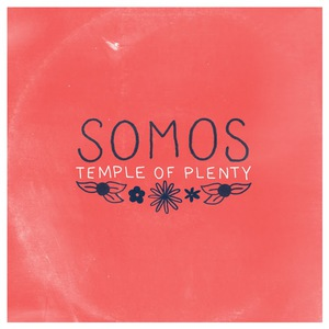 Somos - Temple Of Plenty LP/CD