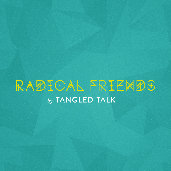 Radical Friends