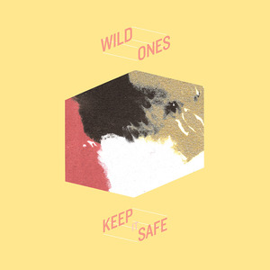 Wild Ones - Keep It Safe