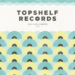 V/A - Topshelf Records 2013 Label Sampler