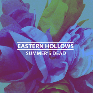 Eastern Hollows - Summer's Dead