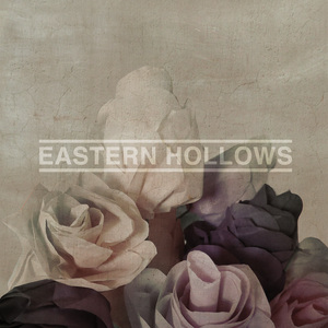 Eastern Hollows - Eastern Hollows