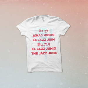 The Jazz June - Multilingual Shirt