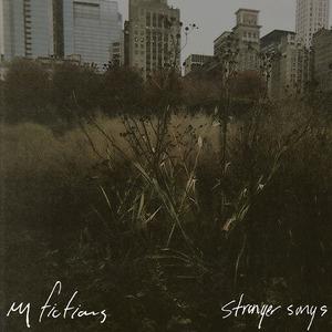 My Fictions - Stranger Songs