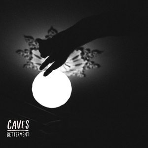 Caves - Betterment LP