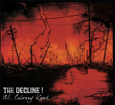 The Decline! - 12A calvary road